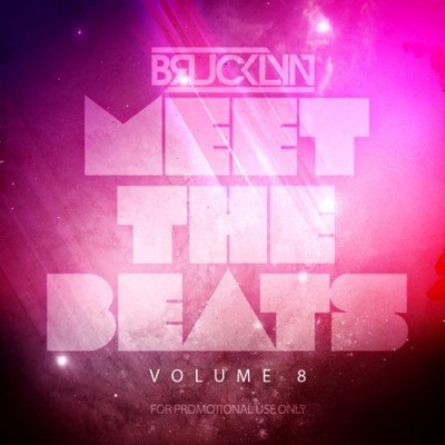 DJ Brucklyn Meet The Beats Vol 8