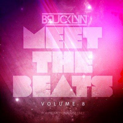DJ Brucklyn Meet The Beats Vol 8