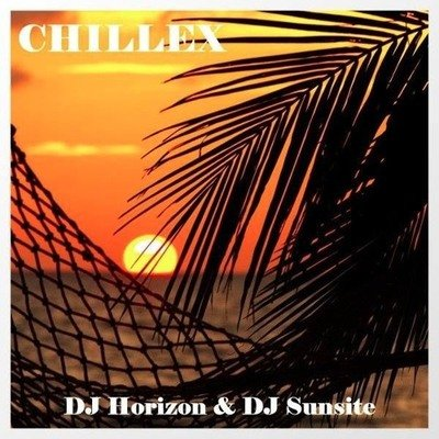DJ Horizon Ft DJ Sunsite - Chillex