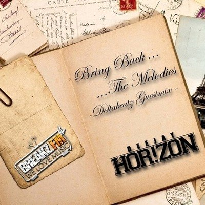 DJ Horizon - Bring Back The Melodies
