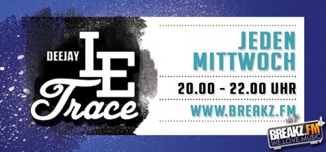 DJ Le Trace - JEDEN MITTWOCH 20-22 UHR