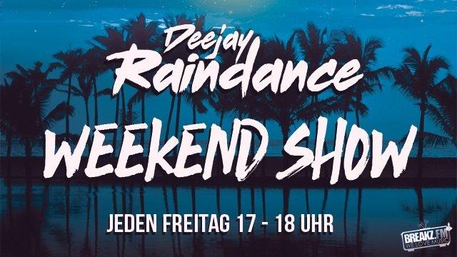 DJ Raindance - jeden Freitag 17-18 Uhr
