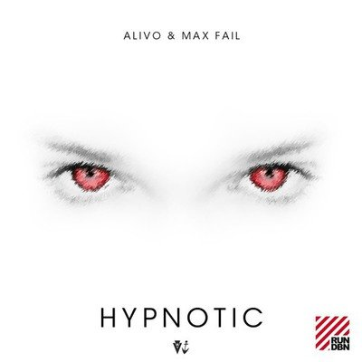 Alivo & Max Fail - Hypnotic