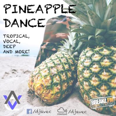 DJ Avec - Pineapple Dance