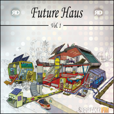 DJ RAINDANCE - FUTURE HAUS VOL. 1