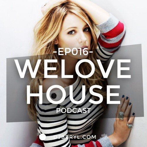 Beryl – WeLoveHouse #016 'Delicious Love'
