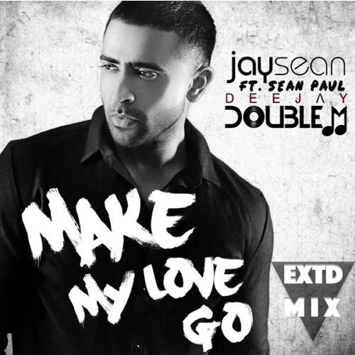 Dj Double M - Make My Love Go (Pull Up Vocal Mix) (Extended)