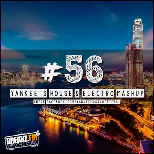 Yankee's House & Electro MashUp #56