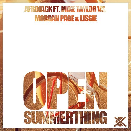 Afrojack ft. Mike Taylor vs. MP & Lissie – Open Summerthing (EXTSY Mashup) Music Video