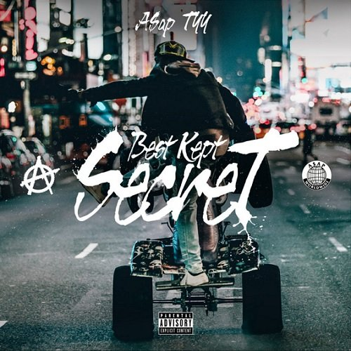 ASAP TyY - Best Kept Secret (Mixtape)