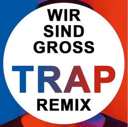 Mark Forster – Wir sind groß (DJ MikeCrane´s Trap Remix)