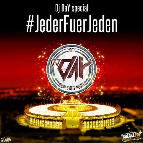 DJ DaY - Jeder Für Jeden ( EM Special )
