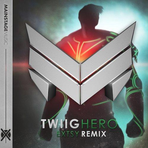 TWIIG – Hero (EXTSY Remix)