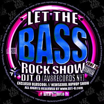 DJT.O - LET THE BASS ROCK SHOW JUNI 2016