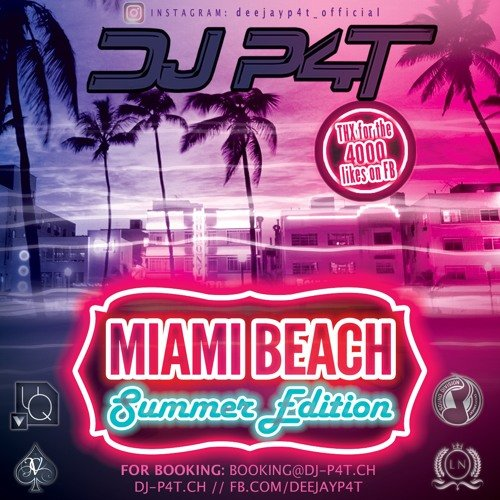 DJ P4T - Miami Beach (Summer Edition)