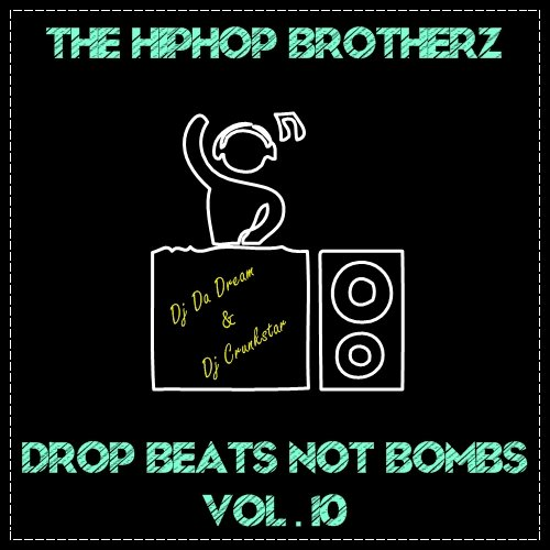 DROP BEATS NOT BOMBS VOL.10