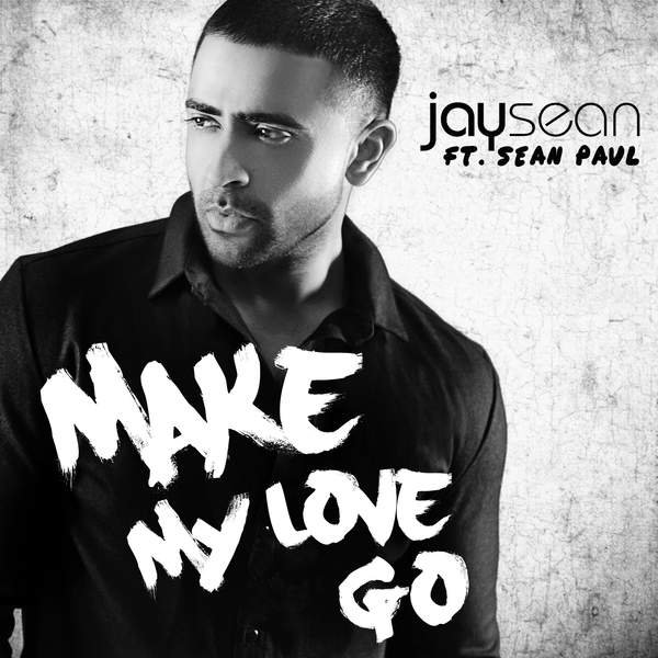Jay Sean ft. Sean Paul – Make My Love Go (l.rmx Reggaeton Remix)