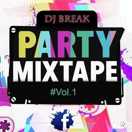 Dj Break – Party Mixtape #Vol.1