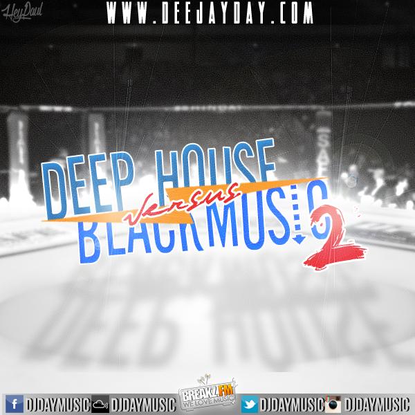 DJ DaY - Deep House vs. Black Vol.2