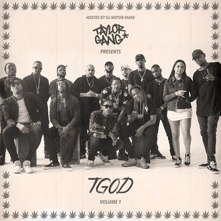 Wiz Khalifa & Taylor Gang - TGOD Vol 1