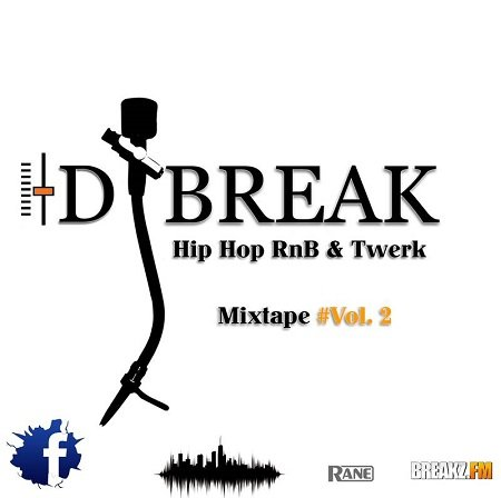 Dj Break – Hip Hop RnB & Twerk Mixtape #Vol. 2