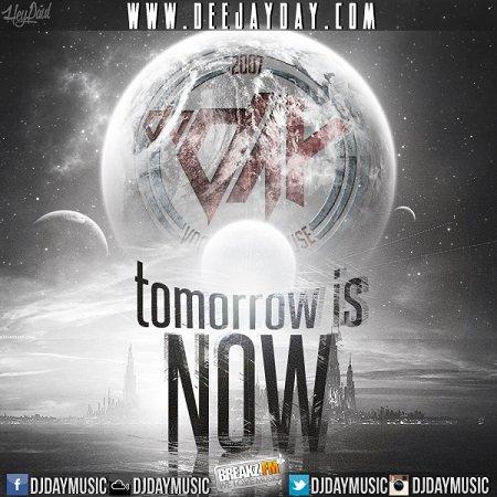 DJ DaY - Tormorrow is NOW