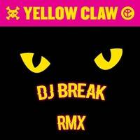 DJ Morrison feat. Dozay - Dj Turn It Up (Yellow Claw) (Dj_Break RMX)