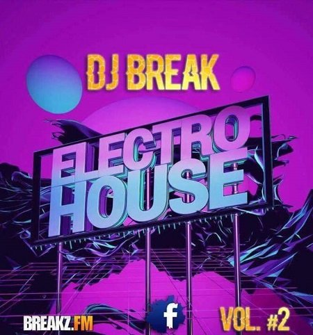 Dj_Break – House Electro Mixtape Vol.#2