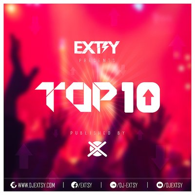 Best Electro House Charts Mix EXTSY's TOP 10 DECEMBER 2016