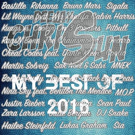 DJ Chris Sun - Best of 2016 Yearmix ( House, Black, Charts, R'N'B)