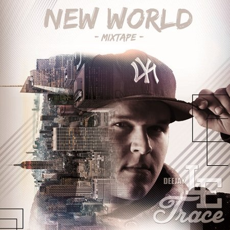 DJ Le Trace - New World
