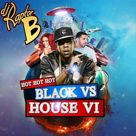 DJ Raptor B - Black VS House Vol 6