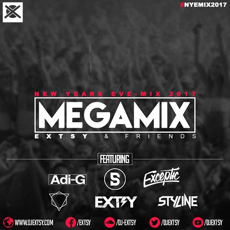 New Years Eve EDM MegaMix 2017 EXTSY & Friends