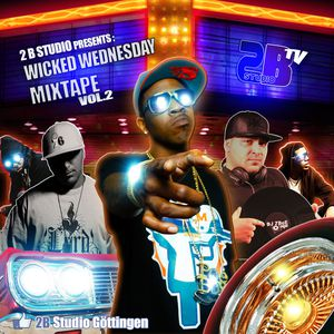 Wicked Wednesday Mixshow Mix Vol.2 mixed by Dj Cashesclay & Dj ZDeE