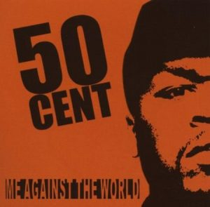 50 Cent - Me Against The World (Mixtape)