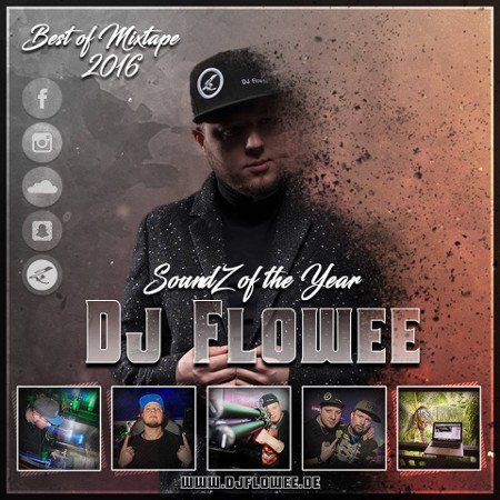 DJ FLOWEE – SoundZ of the year 2016 (Mixtape)