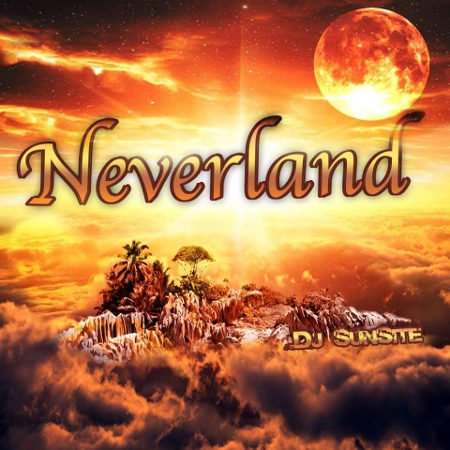 DJ Sunsite - Neverland