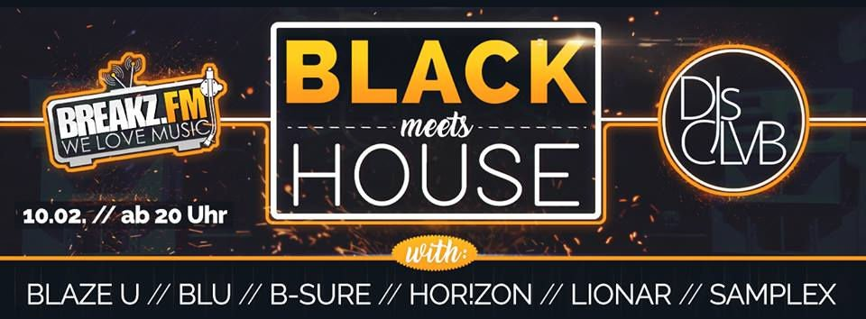 DJs CLVB und Breakz.FM - Black meets House (Radio Show)