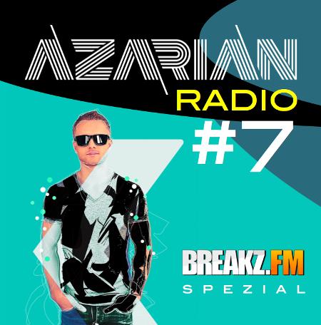 EDM Special Azarian Mix für Breakz.FM - DJ Radio