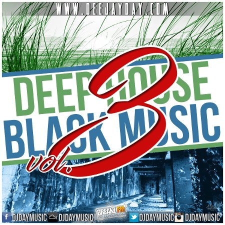 DJ DaY - Deep House vs. Black Vol.3
