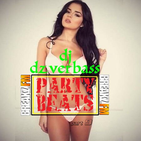 Dj Dzverbass - Party Beats (Part 9)