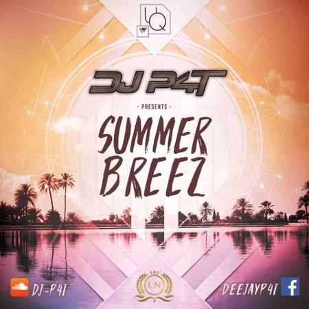 DJ P4T - Summer Breez