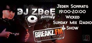 DJ ZDeE - JEDEN SONNTAG 19-20 UHR - Wicked Sunday Radioshow