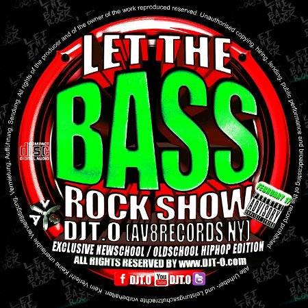 DJT.O - LET THE BASSROCK SHOW FEBRUARY 2017