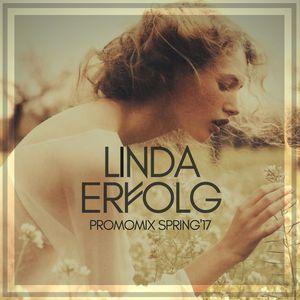 Linda Erfolg – Promo Mix (Spring 2017)