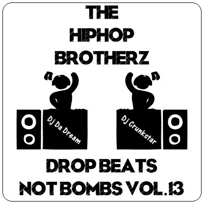 DJ DA DREAM & DJ CRUNKSTAR - DROP BEATS NOT BOMBS VOL.13