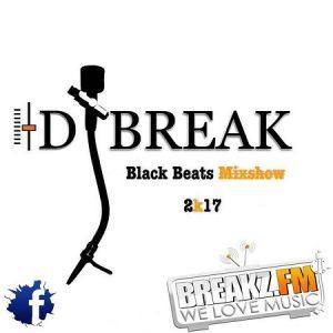Dj Break – Black Beats Mixshow 2k17