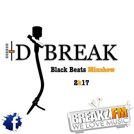 Dj Break – Black Beats Mixshow 2k17