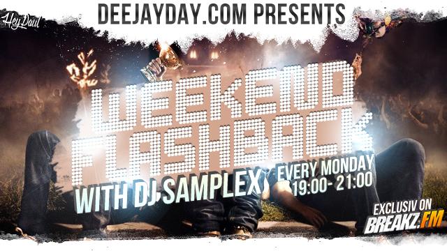 DJ DAY & DJ SAMPLEX - Weekend Flashback