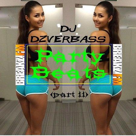 Dj Dzverbass - Party Beats (Part 11)